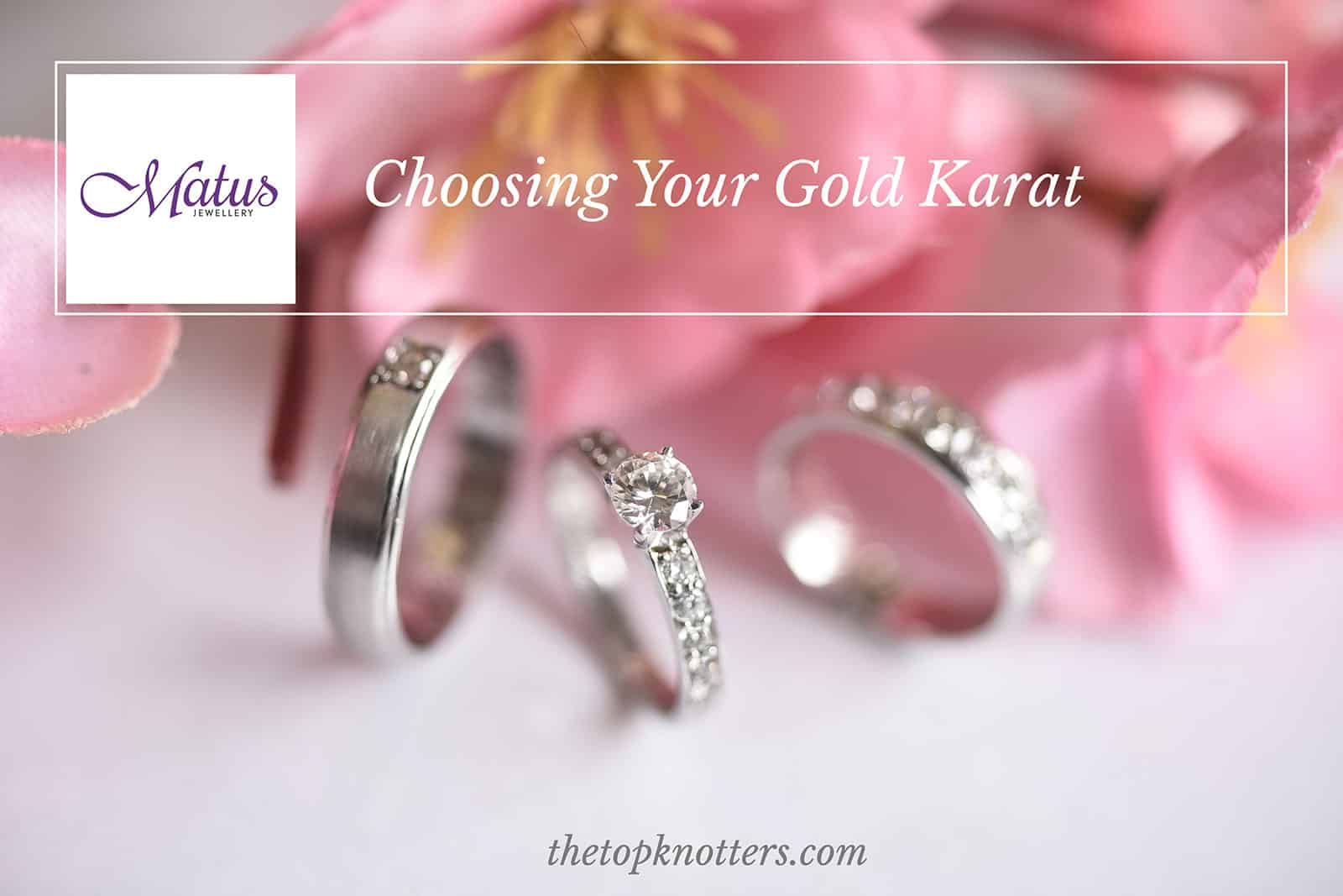 Gold Karat Rings: Which Karat is Best For You?   The Top Knotters